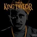 Taylor J - King Taylor mixtape cover art