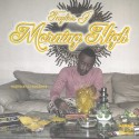 Taylor J - Morning High mixtape cover art