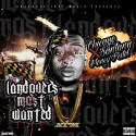 Chicago Santana & Money Pistol - Landovers Most Wanted mixtape cover art