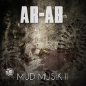 AR-AB - Mud Muzik 2 (Motivation Under Distress) mixtape cover art