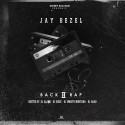 Jay Bezel - Back 2 Rap mixtape cover art