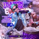 Trappin After Dark 6 (Hosted By Rich The Kid) (Chopped & Screwed Edition) mixtape cover art