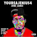 June James - You're A Jenius 4 mixtape cover art