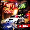 M. Reck - Street Radio Rotation mixtape cover art