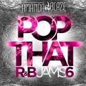 Pop That R&B Jams 6 mixtape cover art