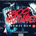 Benji Glo - 300 Nightmares mixtape cover art