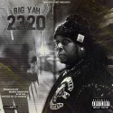 Big Yah - 2320 mixtape cover art