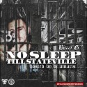 Bizzy G - No Sleep Till Stateville mixtape cover art