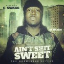 C. $wagg - Aint Shit Sweet mixtape cover art