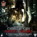 Cadillac Cam - 40Bodies 40Hours 2 (A Daytime Nightmare) mixtape cover art