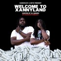 Casino Loc & Keyz - Welcome To XannyLand mixtape cover art