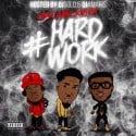 Crazy Gang Society - Hard Work mixtape cover art