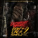 Cutthroat Maniac - Don't Lack 2 Simple mixtape cover art