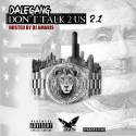 Dale Gang - Don't Talk 2 Us 2.1 mixtape cover art
