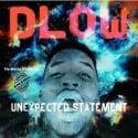Dlow - Unexpected Statement mixtape cover art