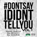 #DontSayIDidntTellYou mixtape cover art