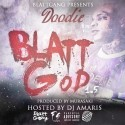 Doodie Lo - Blatt God 1.5 mixtape cover art