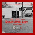 King A.M, Lil Coke & Jetpack Dre - Right Over Left mixtape cover art