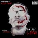 King Dead - Dead Life mixtape cover art