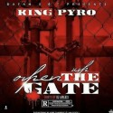 King Pyro - Open Up The Gates mixtape cover art
