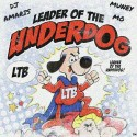 LTB Cashout - Leader Of The Underdog mixtape cover art