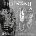 Lil Mister - No Lackin 2 mixtape cover art