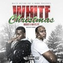 Mack11 & WhiteLyfe - White Christmas mixtape cover art