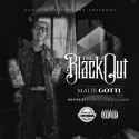 Malik Gotti - The Black Out mixtape cover art