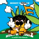 Mikey Dollaz - Music On Drugz 2 mixtape cover art