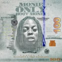 Monie - Only Bout Money mixtape cover art