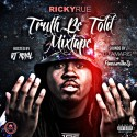 Ricky Rue - Truth Be Told mixtape cover art