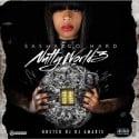 Sasha Da Rapper - Nutty World 3 mixtape cover art