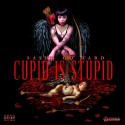 Sasha Go Hard - Cupid Is Stupid mixtape cover art