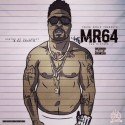 TrapBoss064 - Mr64 The Mixtape mixtape cover art
