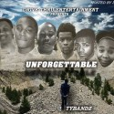 TyBandz - Unforgettable mixtape cover art