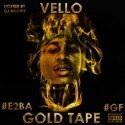 Vello - The Gold Tape mixtape cover art
