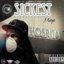 Cousin Fik - Sickest Nigga Healthy mixtape cover art