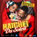 Emmanuel & Phillip Hudson - Ratchet Du Soleil mixtape cover art