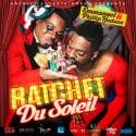 Emmanuel & Phillip Hudson - Ratchet Du Soleil mixtape cover art