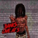 Bank$ - Live At 5 mixtape cover art