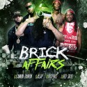 Brick Affairs mixtape cover art