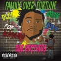 DLoc & BRivs -  Family Over Fortune (Dab Brothers) mixtape cover art
