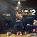 EC In Da Buildin - Back 2 Ballin 2 mixtape cover art