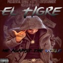 EL Tigre - Me Against The World mixtape cover art