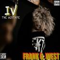 Frank G. West - 4th The Mixtape mixtape cover art