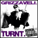Grizzaveli - #Turnt mixtape cover art