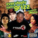 Grizzy - Everybody Hates Grizz mixtape cover art