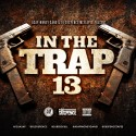 In The Trap 13 mixtape cover art