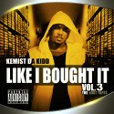 Kemist Da Kidd - Like I Bought It 3 mixtape cover art