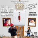 KrazyTune - Krazy Hit Da Kill Switch mixtape cover art